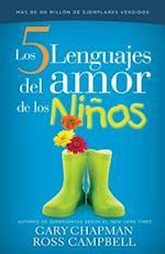 Cinco Lenguajes del Amor Para Los Nios, Los