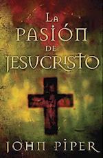 La Pasion de Jesucristo