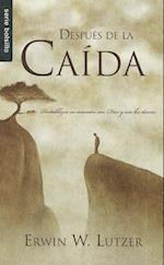 Despues de la Caida = After You've Blown It af Erwin W. Lutzer