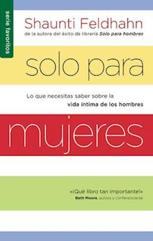 Solo Para Mujeres = for Women Only