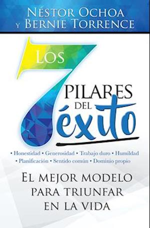 Bog, paperback Los 7 Pilares del E?xito=the 7 Pillars of Success af Nestor Ochoa