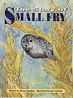 The Story of Small Fry (Literacy Links Chapter Books)