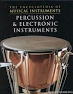 Percussion & Electronic Instr (The Encyclopedia of Musical Instruments)