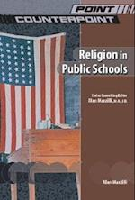 Religion in Public Schools (Point/Counterpoint (Chelsea Hardcover))