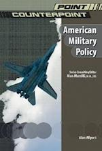 American Military Policy (Point/Counterpoint (Chelsea Hardcover))