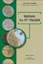 Vietnam the 17th Parallel