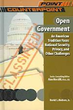 Open Government (Point/Counterpoint (Chelsea Hardcover))