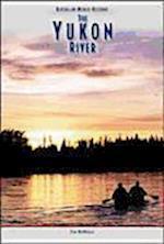 Yukon River (Rivers in World History)