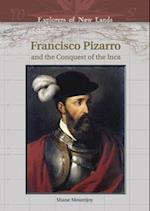 Francisco Pizarro and the Conquest of the Inca (Explorers of New Lands S)