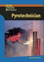 Pyrotechnician (Weird Careers in Science)