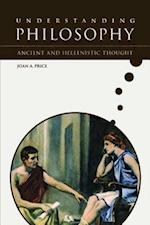 Ancient and Hellenistic Thought (Understanding Philosophy)