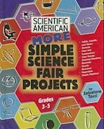 More Simple Science Fair Projects (Scientific American Winning Science Fair Projects S)