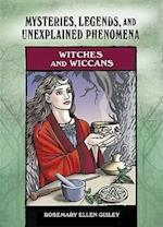 Witches and Wiccans (Mysteries, Legends, and Unexplained Phenomena)