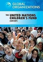 The United Nations Children's Fund (UNICEF) (Global Organizations)