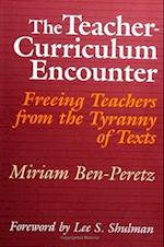 The Teacher-Curriculum Encounter (S U N Y SERIES IN CURRICULUM ISSUES AND INQUIRIES)