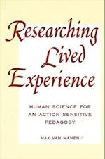 Researching Lived Experi (Suny Series Philosophy of Education)