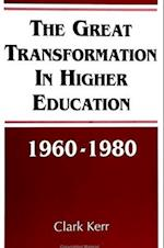 The Great Transformation in Higher Education, 1960-1980 af Clark Kerr