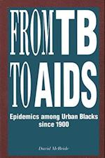 From Tb to AIDS (Afro American Studies Series)