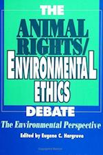 The Animal Rights/Environmental Ethics Debate (Suny Series in Philosophy and Biology)
