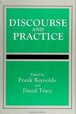 Discourse and Practice (S U N Y SERIES, TOWARD A COMPARATIVE PHILOSOPHY OF RELIGIONS)