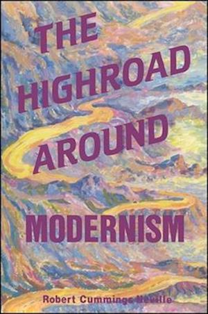 The Highroad Around Modernism