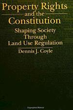 Property Rights and the Constitution (Suny Series in the Constitution and Economic Rights)