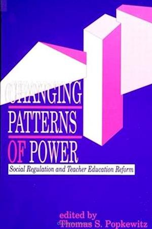 Changing Patterns of Power