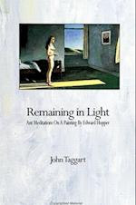 Remaining in Light af John Taggart