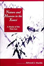Nature and Heaven in the Xunzi (Suny Series in Chinese Philosophy and Culture)