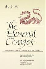 The Elemental Changes (Suny Series Chinese Philosophy Culture)