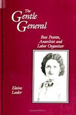 Gentle General (Suny Series in American Labor History)