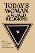 Todays Woman in Wrld Rel (SUNY Series McGill Studies in the History of Religions)