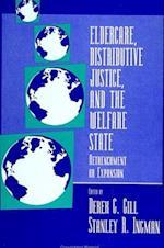 Eldercare Distrib Justc (Suny Series Political Economy of Health Care)