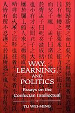 Way Learning Politics (S U N Y SERIES IN SCIENCE, TECHNOLOGY, AND SOCIETY)