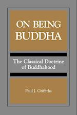 On Being Buddha af Paul J. Griffiths