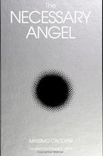 The Necessary Angel (Suny Series, Intersections : Philosophy and Critical Theory)