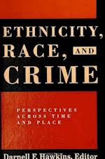 Ethnicity, Race, and Crime af Hawkins