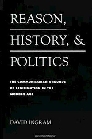 Reason, History, and Politics