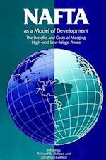 NAFTA as a Model of Development