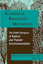 Ecological Resistance Movements (Suny Series International Environmental Policy Theory)