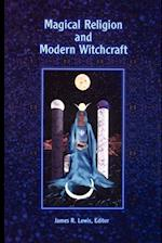 Magical Religion & Mod Witchcraft