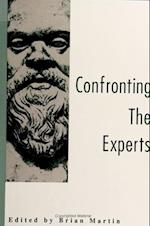 Confronting the Experts af Brian Martin