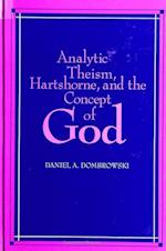 Analytic Theism, Hartshorne, and the Concept of God (S U N Y SERIES IN PHILOSOPHY)