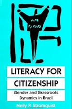 Literacy for Citizenship (Suny Series, Literacy, Culture and Learning - Theory and Practice)
