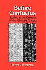 Before Confucius (Suny Series Chinese Philosophy Culture)
