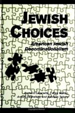 Jewish Choices (Suny Series in American Jewish Society in the 1990s)