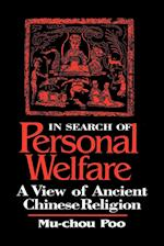 In Search of Personal Welfare (Suny Series Chinese Philosophy Culture)