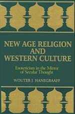 New Age Religion and Western Culture (Suny Series Western Esoteric Traditions)