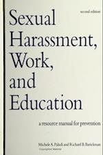 Sexual Harassment, Work, and Education (SUNY Series, the Psychology of Women)