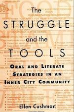 The Struggle and the Tools af Ellen Cushman